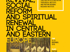 Revival, Social Reform and Spiritual Reform in Central and Eastern Europe